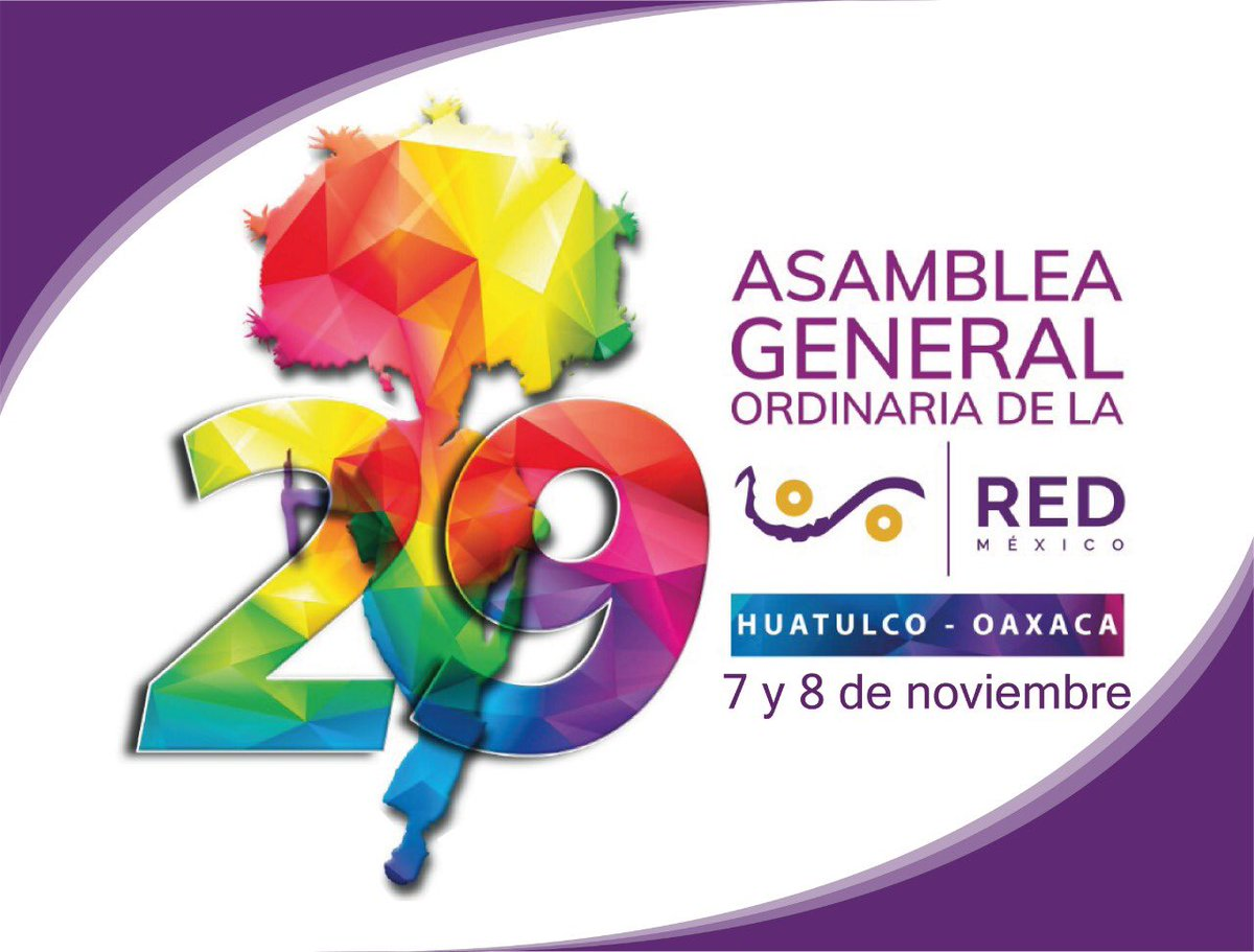 Balance and challenges after the XXIX Ordinary General Assembly of the Mexico Network