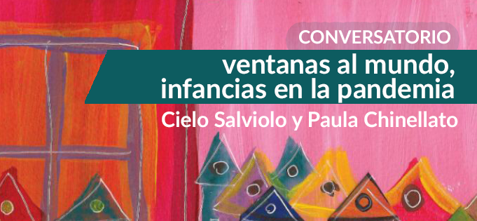 "Conversation with Cielo Salviolo and Paula Chinellato: launching ""Our Windows, Our World"""