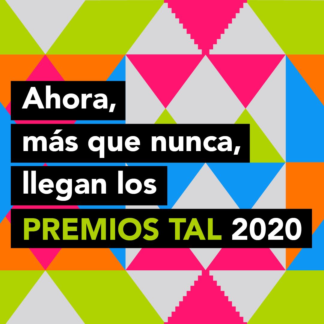 Llegan los Premios TAL 2020